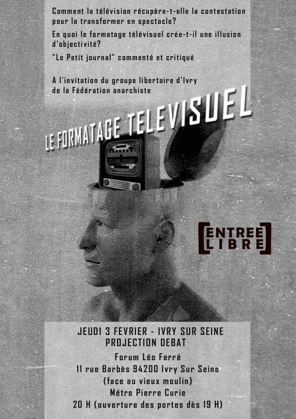 Le formatage télévisuel. Rencontre débat le 3 février 2011 au Forum Léo Ferré