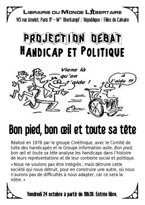 Projection du film Bon pied bon œil et toute sa tête, + discussion, vendredi 24 octobre à partir de 19h30 à la librairie Publico, 145 rue Amelot, Paris11, entrée libre.