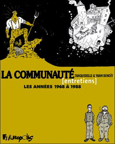 La communauté [entretiens], de Tanquerelle et Yann Benoît